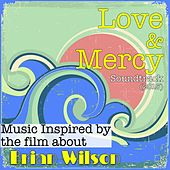 Love & Mercy: Music Inspired by the Film About Brian Wilson by Various Artists