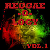 Reggae-o-logy, Vol.1 by Various Artists