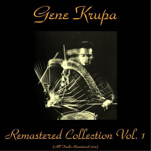 Gene Krupa Remastered Collection, Vol. 1 (Remastered 2015) by Gene Krupa