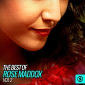 The Best of Rose Maddox, Vol. 2 by Rose Maddox