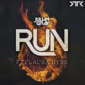 Run (feat. Laura Hyre) by Julian Gray