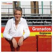 Granados Goyescas - Valses poéticos by Luis Fernando Pérez