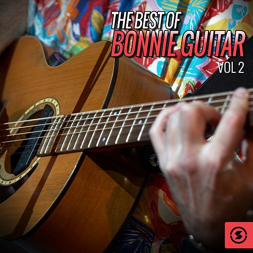 The Best of Bonnie Guitar, Vol. 2 by Bonnie Guitar