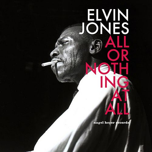 All or Nothing at All - Blues of Summer by Elvin Jones