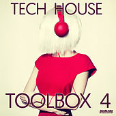 Tech House Toolbox 4 by Various Artists