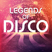 Legends - Of Disco by Various Artists