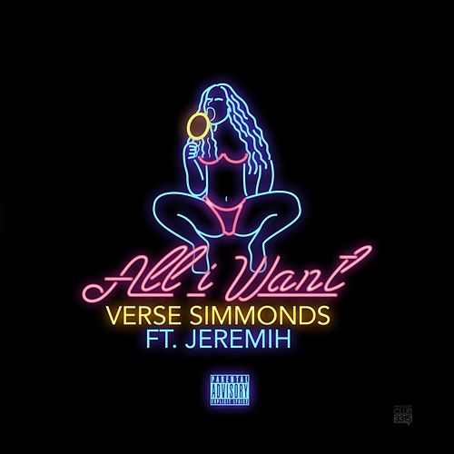 All I Want (feat. Jeremih) by Verse Simmonds