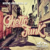 Ghetto Funk by Noemi and Yera W