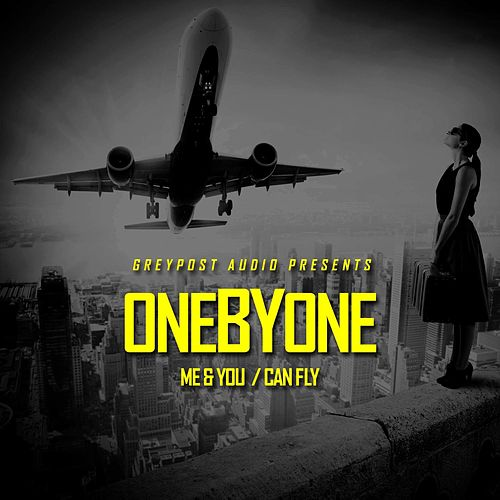 Me & You / Can Fly by One By One