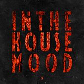 In the House Mood, Vol. 9 by Various Artists
