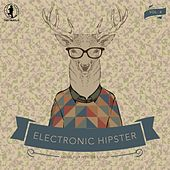 Electronic Hipster, Vol. 4 by Various Artists