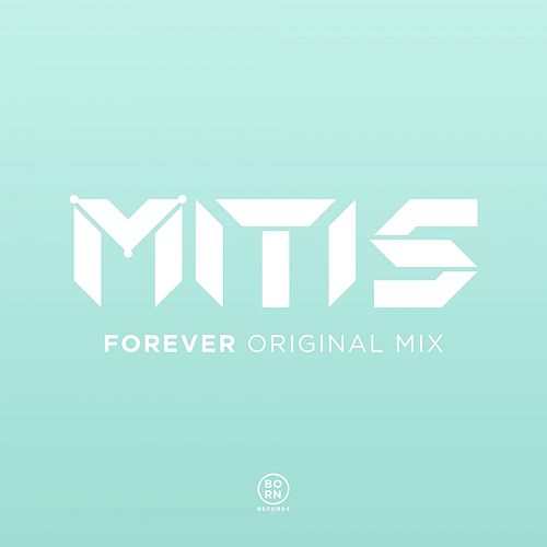 Forever by Mitis
