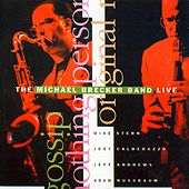 The Michael Brecker Band Live (Live) von Michael Brecker