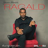 Best of 2000-2015 (Only You) by Jean-Marie Ragald
