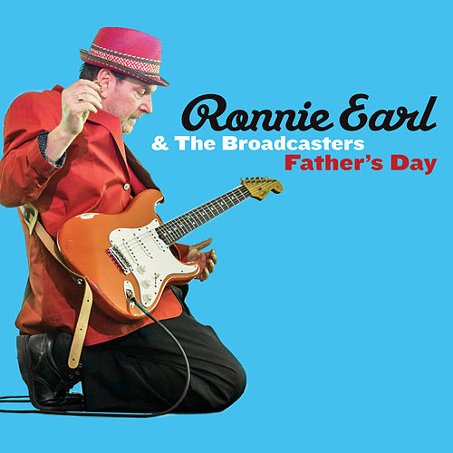 Father's Day by Ronnie Earl
