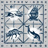 All You Sons And Daughters by Matthew Good