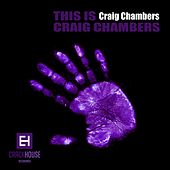 This Is Craig Chambers - EP by Craig Chambers