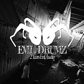 Evil Drumz - EP by Various Artists