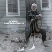 Mohabat by Siavash Ghomayshi