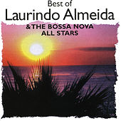 Best Of Laurindo Almeida & Bossa Nova All Stars by Laurindo Almeida