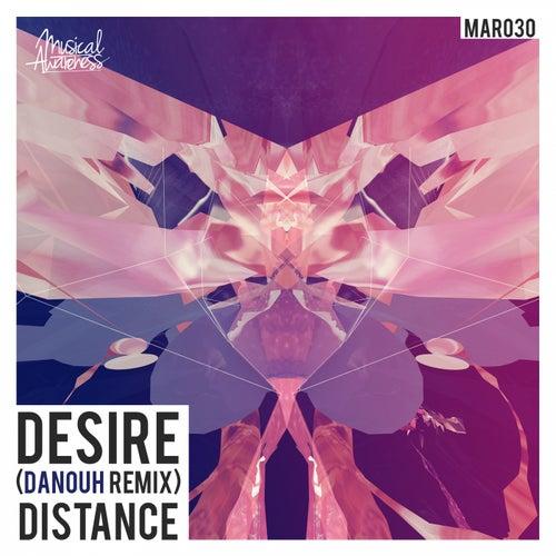 Desire (Danouh Remix) by Distance