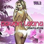Pasion Latina Compilation, Vol. 2 - EP by Various Artists