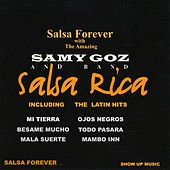 Salsa Rica (Salsa Forever with the Amazing Samy Goz and Band) by Samy Goz