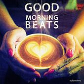 Good Morning Beats, Vol. 2 (Finest Lounge Music) by Various Artists