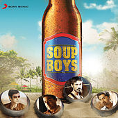 Soup Boys by Various Artists