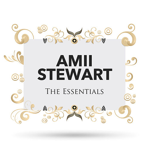 The Essentials by Amii Stewart