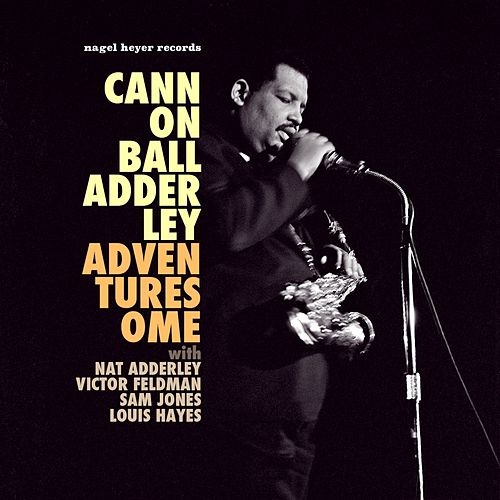 Adventuresome - Live in Europe by Cannonball Adderley