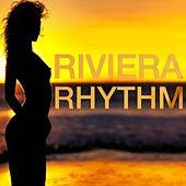 Riviera Rhythm by Various Artists