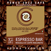 VENUS JAZZ CAFE Brunocaffe & Italian Jazz by Various Artists