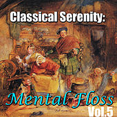Classical Serenity: Mental Floss, Vol.5 by Sverdlovsk Symphony Orchestra