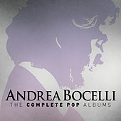 Andrea Bocelli: The Complete Pop Albums by Andrea Bocelli