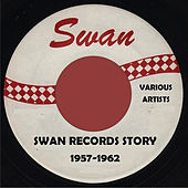 Swan Records Story - 1957-1962 von Various Artists