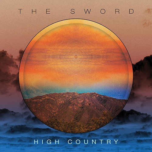 High Country by The Sword