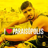 I Love Paraisópolis - Vol. 2 by Various Artists