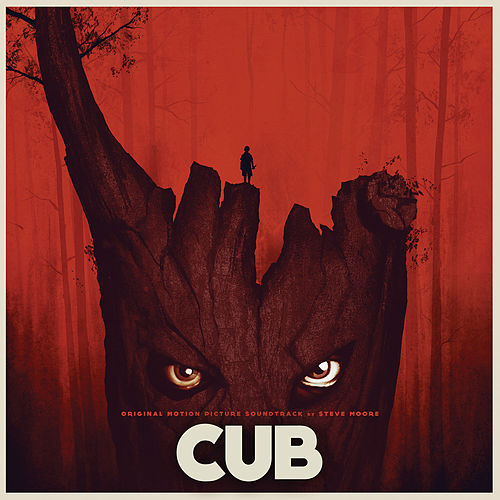 Cub (Original Motion Picture Soundtrack) by Steve Moore