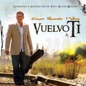 Vuelvo a Ti by Ericson Alexander Molano
