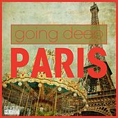 Going Deep in Paris by Various Artists