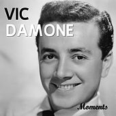 Moments by Vic Damone