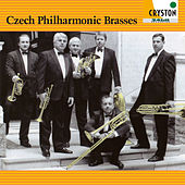 The Sound of Czech Philharmonic Brasses by Czech Philharmonic Brasses