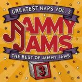 Greatest Naps, Vol. 3: The Best of Jammy Jams by Jammy Jams