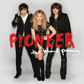 Pioneer by The Band Perry