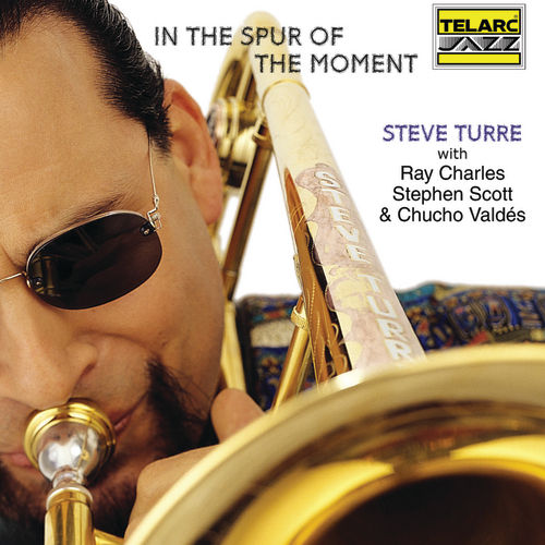 In The Spur Of The Moment by Steve Turre