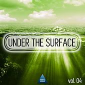 Under the Surface, Vol. 04 by Various Artists