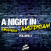 A Night in Amsterdam, Vol. 2 (Compiled By Baramuda) by Various Artists
