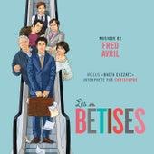 Les bêtises (Bande originale du film) by Various Artists