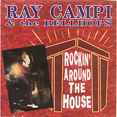 Rockin' Around the House by Ray Campi